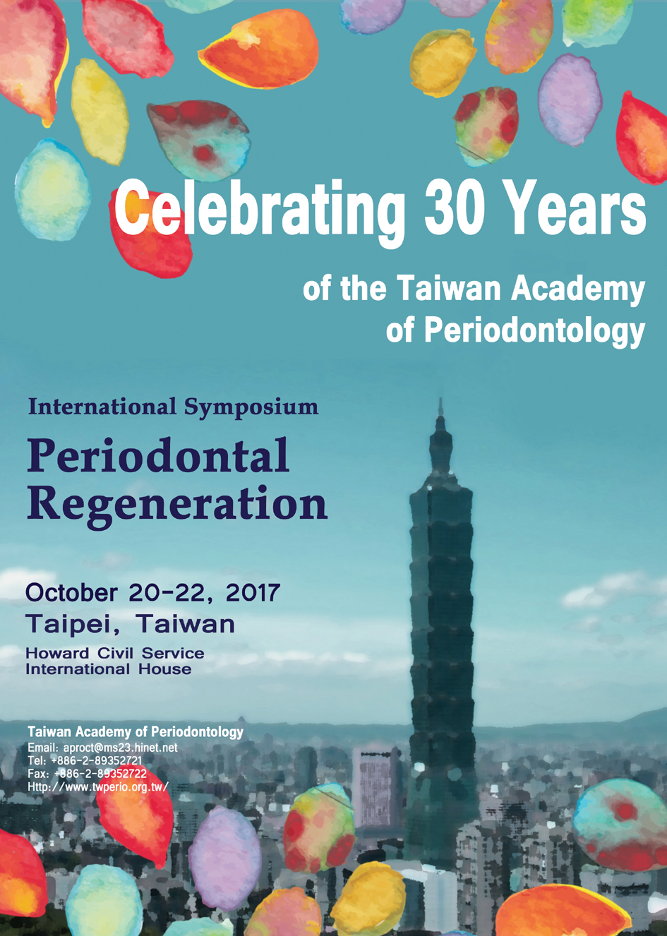 International Symposium Periodontal Regeneration(Celebrating 30 Years of the Taiwan Academy of Periodontology)